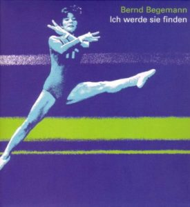 Bernd Begemann - Ich werde sie finden